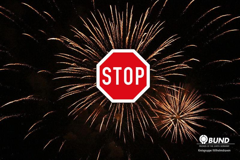 Feuerwerk mit Stoppschild. Foto: BUND